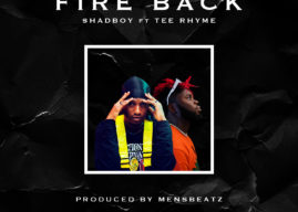 Shadboy & Tee Rhythm – Fire Back (Prod.by Mensbeatz)